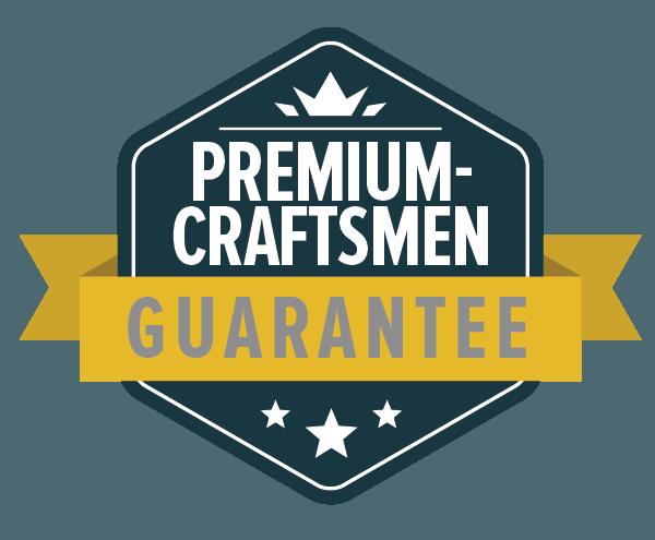 Premium Craftsmen Guarantee