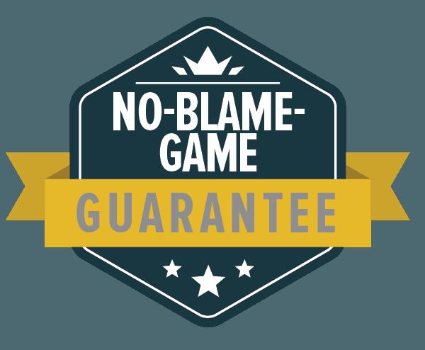 No-Blame Guarantee